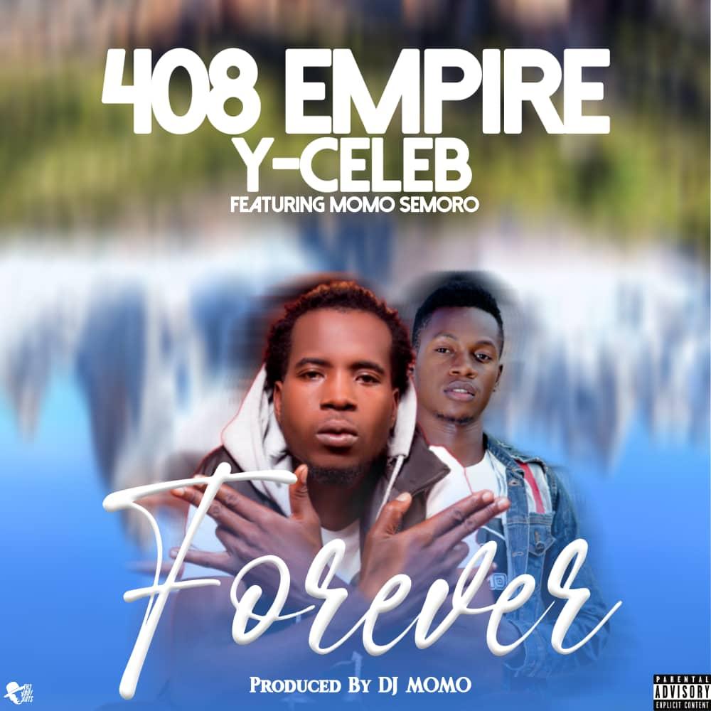 Forever 408 Empire Y Celeb Featuring Momo Semero