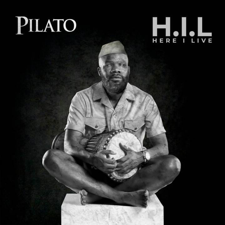 Pilato 2020 album Here I Live or H.I.L