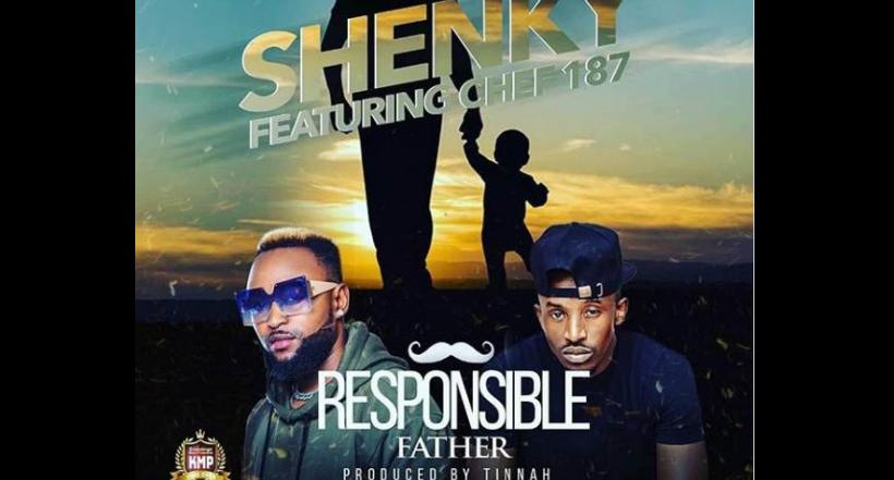 Shenky ft Chef 187 Responsible Father released 1