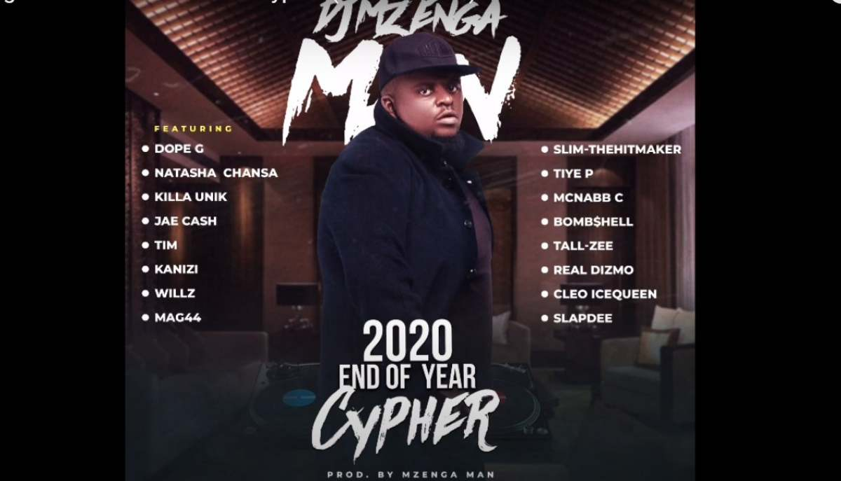 DJ Mzenga Man 2020 end of year cypher returns hot and punchy