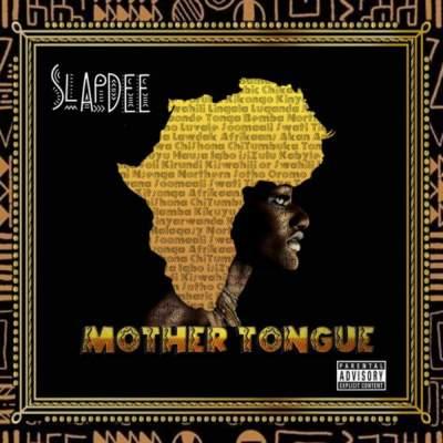 Slapdee mother tongue album